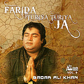 Farida Turiya Turiya Ja, Vol. 9 - Qawwalies de Badar Ali Khan