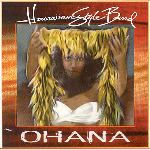 Ohana by Hawaiian Style Band