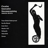 Creative Innovative Uncompromising by Various Artists