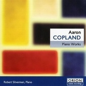 Aaron Copland - Piano Works by Robert Silverman