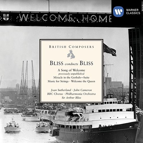 Bliss conducts Bliss: A Song of Welcome etc by Various Artists
