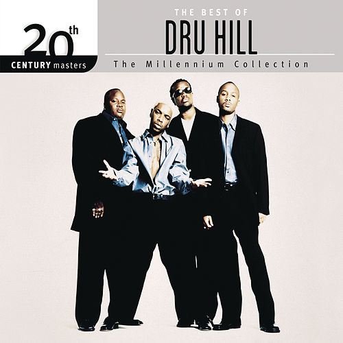 The Best Of Dru Hill 20th Century Masters The Millennium Collection by Dru Hill