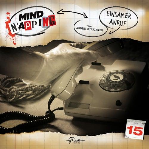 Folge 15: Einsamer Anruf von MindNapping