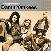 The Essentials: Damn Yankees by Damn Yankees