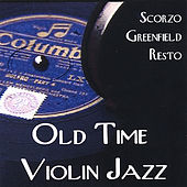 Old Time Violin Jazz by Old Time Violin Jazz