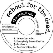 The Chain Cd by School for the Dead