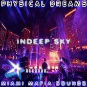 Indeep Sky by Physical Dreams