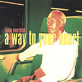 A Way To Your Heart EP by Salim Nourallah