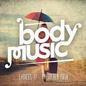 Body Music - Choices 17 de Various Artists