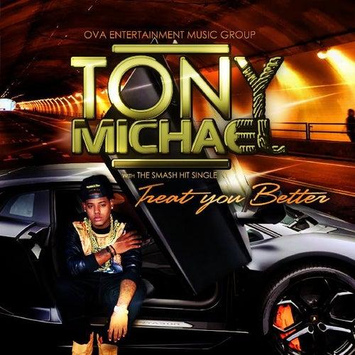 treat you better (feat. ashley hobbs) (single, explicit)tony michael
