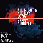 All Night and All Day Long von Kenny Burrell