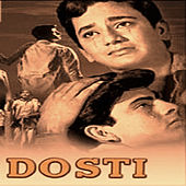 Dosti (Original Motion Picture Soundtrack) by Various Artists
