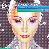 Future Disco: The Best of Elite Records by Various Artists