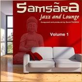 Samsãra Jazz and Lounge, Vol. 1 de David Thomas
