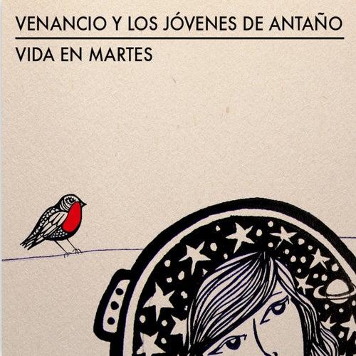 Vida en Martes by Venancio y los Jóvenes de Antaño
