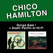 Gongs East! + South Pacific in Hi-Fi by Chico Hamilton
