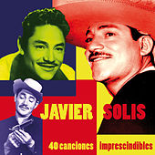 40 Canciones Imprescindibles by Javier Solis