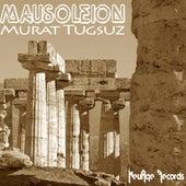 Mausoleion by Murat Tugsuz