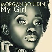 My Girl de Morgan Bouldin