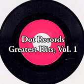 Dot Records Greatest Hits, Vol. 1 de Various Artists