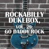 Rockabilly Dukebox, Vol. 29: Go Daddy Rock de Various Artists