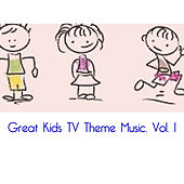 Great Kids TV Theme Music, Vol. 1 by Various Artists