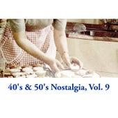 40's & 50's Nostalgia, Vol. 9 de Various Artists
