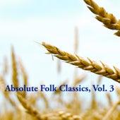 Absolute Folk Classics, Vol. 3 de Various Artists
