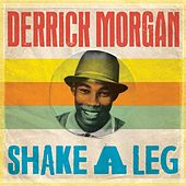 Shake a Leg de Derrick Morgan