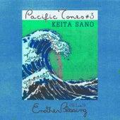 Pacific Tones, Vol. 3 by Keita Sano