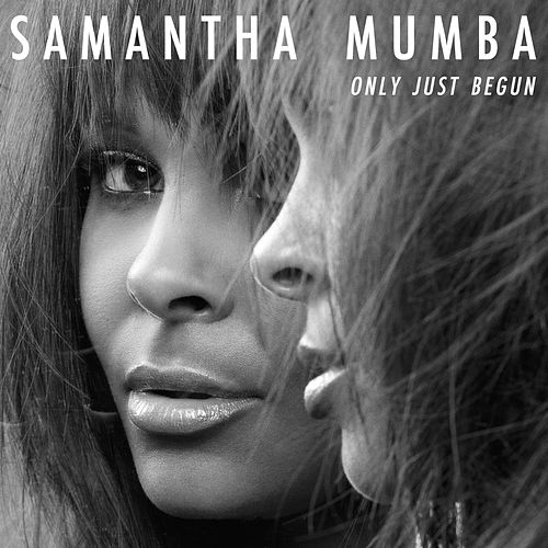Only Just Begun by Samantha Mumba