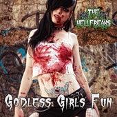 Godless Girl's Fun (Single Version) by The Hellfreaks