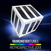 Monster Tunes - Retrospective 2013 - EP by Various Artists