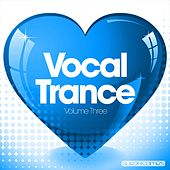 Love Vocal Trance - Vol.Three - EP by Various Artists