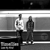 Lose My Mind de Timeflies
