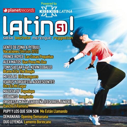 Latino 51 - Salsa Bachata Merengue Reggaeton de Various Artists