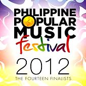 Philippine Popular Music Festival 2012: The Fourteen Finalists de Various Artists