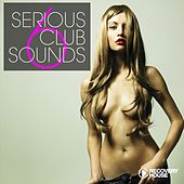 Serious Club Sounds, Vol. 6 de Various Artists