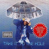 Take It to the Hole de 5th Ward Weebie