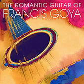 The Romantic Guitar of Francis Goya von Francis Goya