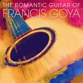 The Romantic Guitar of Francis Goya de Francis Goya