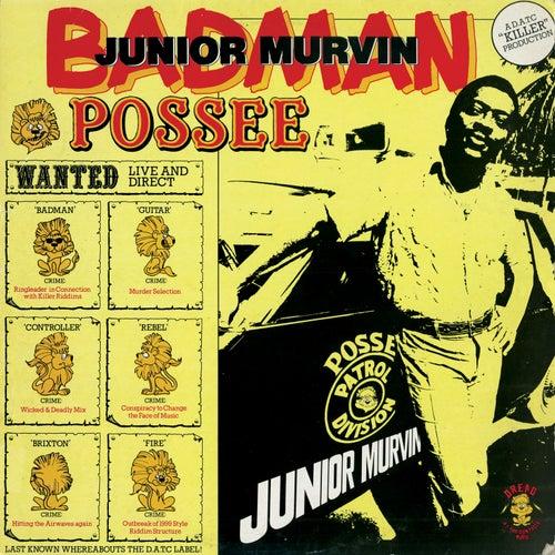 Badman Possee by Junior Murvin