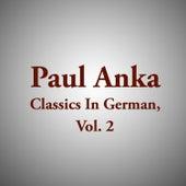 Paul Anka Classics In German, Vol. 2 van Various Artists