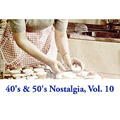 40's & 50's Nostalgia, Vol. 10 de Various Artists