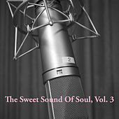 The Sweet Sound of Soul, Vol. 3 de Various Artists