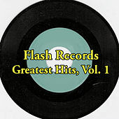 Flash Records Greatest Hits, Vol. 1 by Various Artists