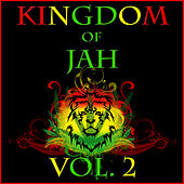 Kingdom of Jah, Vol. 2 by Various Artists
