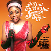 It Had to Be You - Southern Soul Gems de Various Artists
