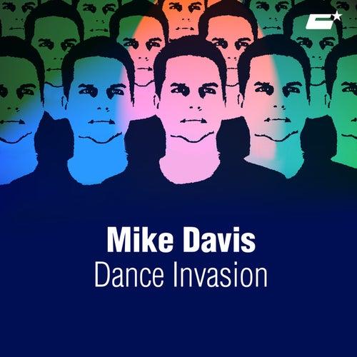 Dance Invasion by Mike Davis