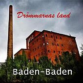 Drömmarnas Land (Radio Edit) de Baden Baden